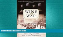 different   Wine and War: The French, the Nazis, and the Battle for France s Greatest Treasure