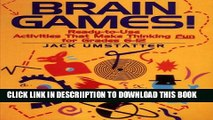 [PDF] Brain Games!: Ready-to-Use Activities That Make Thinking Fun for Grades 6 - 12 Popular