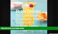 there is  Rum Drinks: 50 Caribbean Cocktails, From Cuba Libre to Rum Daisy