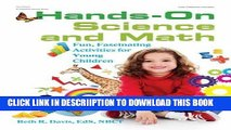 [PDF] Hands-On Science and Math: Fun, Fascinating Activities for Young Children Full Online