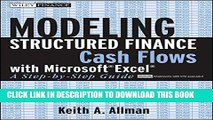 [PDF] Modeling Structured Finance Cash Flows with Microsoft?Excel: A Step-by-Step Guide Full Online