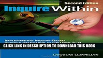 [New] Inquire Within: Implementing Inquiry-Based Science Standards in Grades 3-8 Exclusive Online