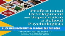[New] Professional Development and Supervision of School Psychologists: From Intern to Expert
