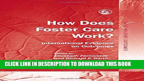 [PDF] How Does Foster Care Work?: International Evidence on Outcomes (Child Welfare Outcomes)