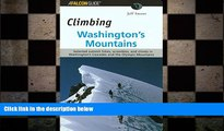 FREE DOWNLOAD  Climbing Washington s Mountains (Climbing Mountains Series)  FREE BOOOK ONLINE