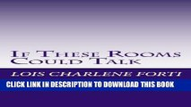 [PDF] If These Rooms Could Talk: A compilation of the wisdom I have heard in the rooms of ALANON