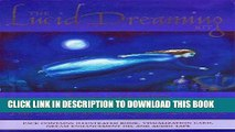 [PDF] The Lucid Dreaming Kit: How to Awake Within, Control and Use Your Dreams Full Online