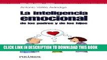 [PDF] La inteligencia emocional de los padres y de los hijos / The Emotinal Intelligence of