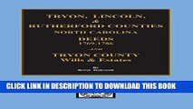 [Read PDF] Deed Abstracts of Tyron, Lincoln   Rutherford Counties, North Carolina: Tryon County