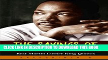 [Read PDF] The Sayings of Martin Luther King, Jr: Best Martin Luther King Quotes Ebook Free