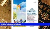 Big Deals  Esteem Builders: A K-8 Self Esteem Curriculum for Improving Student Achievement,