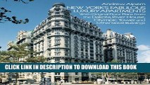 [PDF] New York s Fabulous Luxury Apartments: with Original Floor Plans from the Dakota, River