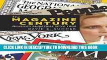 [PDF] The Magazine Century: American Magazines Since 1900 (Mediating American History) Popular