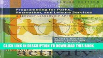 [PDF] Programming for Parks, Recreation, and Leisure Services: A Servant Leadership Approach Full