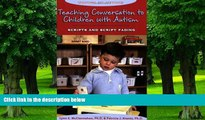 Must Have PDF  Teaching Conversation to Children With Autism: Scripts And Script Fading (Topics in
