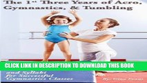 [PDF] The 1st Three Years of Acro, Gymnastics,   Tumbling: Teaching Tips, Monthly Lesson Plans,