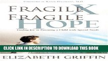 [PDF] Fragile X, Fragile Hope: Finding Joy in Parenting a Special Needs Child Full Online