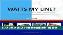 [PDF] Watts My Line?: The Life and Work of Editorial Artist, Lawrie Watts Popular Colection