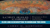[PDF] Lord Jesus Christ: Devotion to Jesus in Earliest Christianity Full Colection