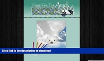 READ BOOK  Maggie Ross Dogs ANGELS Coloring Book: Wonderful Dog Art For You to Color (Maggie Ross