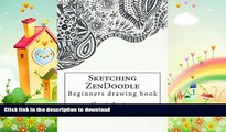 READ  Sketching ZenDoodle: Beginners drawing book (Doodle Art) (Volume 2) FULL ONLINE