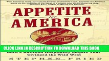 [PDF] Appetite for America: How Visionary Businessman Fred Harvey Built a Railroad Hospitality