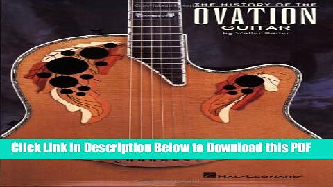 [Read] The History of the Ovation Guitar Ebook Online