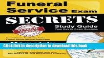 Read Funeral Service Exam Secrets Study Guide: Funeral Service Test Review for the Funeral Service