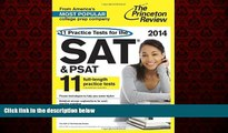 Enjoyed Read 11 Practice Tests for the SAT and PSAT, 2014 Edition (College Test Preparation)