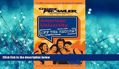 Online eBook American University - College Prowler Guide (Off the Record)