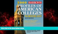 Enjoyed Read Profiles of American Colleges Northeast (Barron s Profiles of American Colleges: The