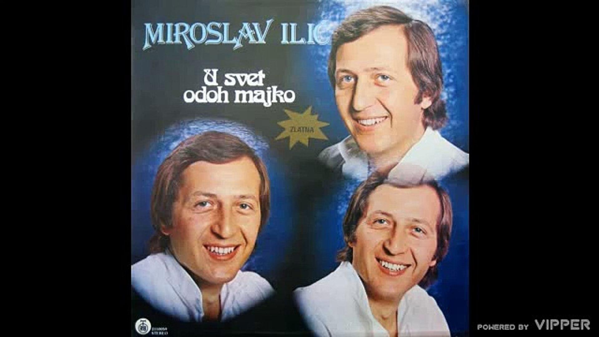 Miroslav Ilić - Ja sam dete bez majke