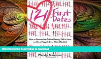READ  121 First Dates: How to Succeed at Online Dating, Fall in Love, and Live Happily Ever After