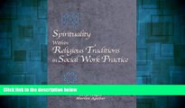 Must Have  Spirituality Within Religious Traditions in Social Work Practice