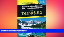 READ book  Banff National Park and the Canadian Rockies For Dummies 2nd Edition(Dummies Travel)