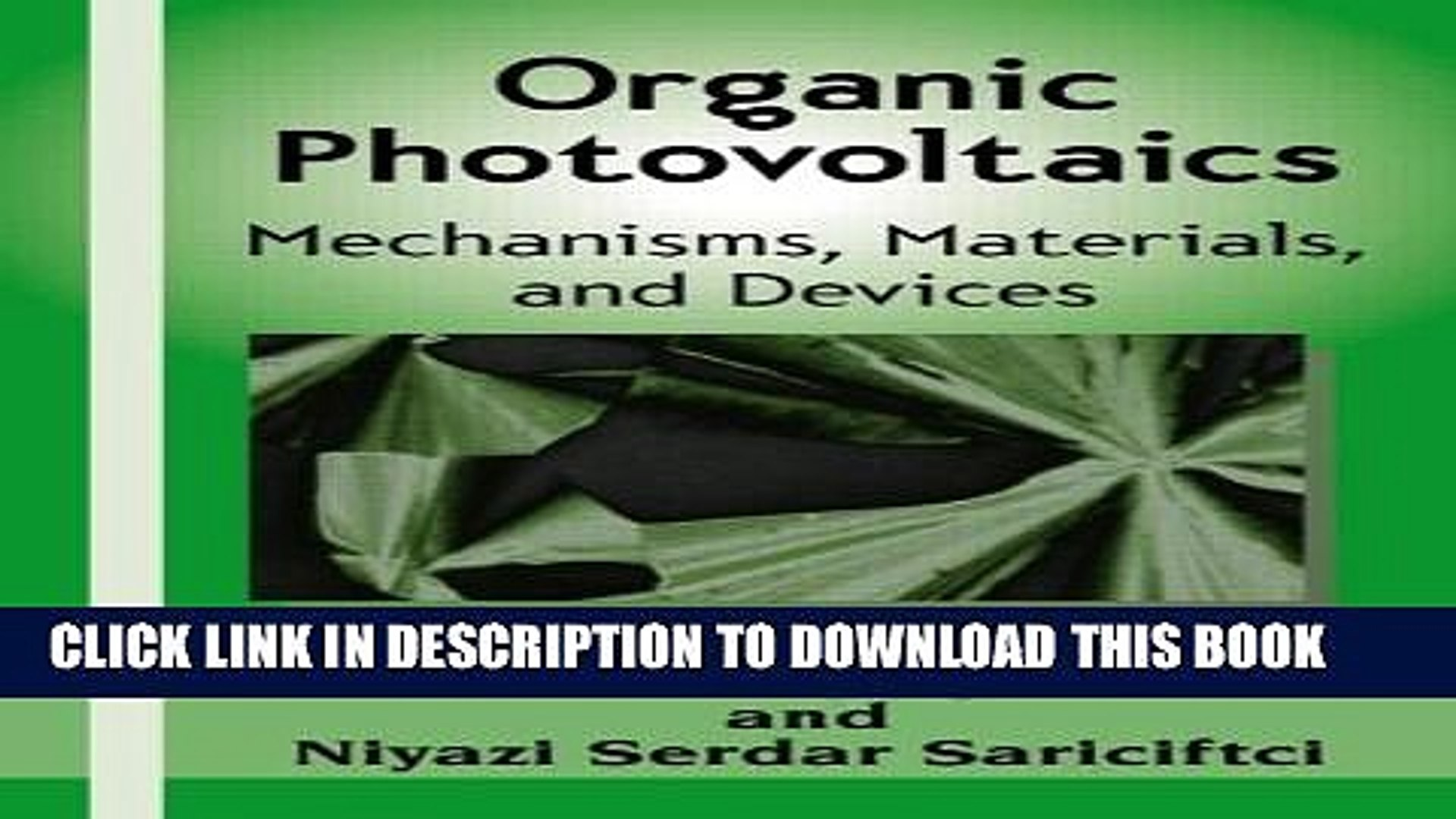 Materials and Devices Organic Photovoltaics Mechanisms