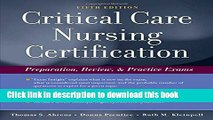 PDF Critical Care Nursing Certification: Preparation, Review and Practice Exams (Critical Care