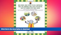 GET PDF  Mole Books: Mole Wants to be a Firefighter, Mole the Gardener, Mole Visits the Doctor,