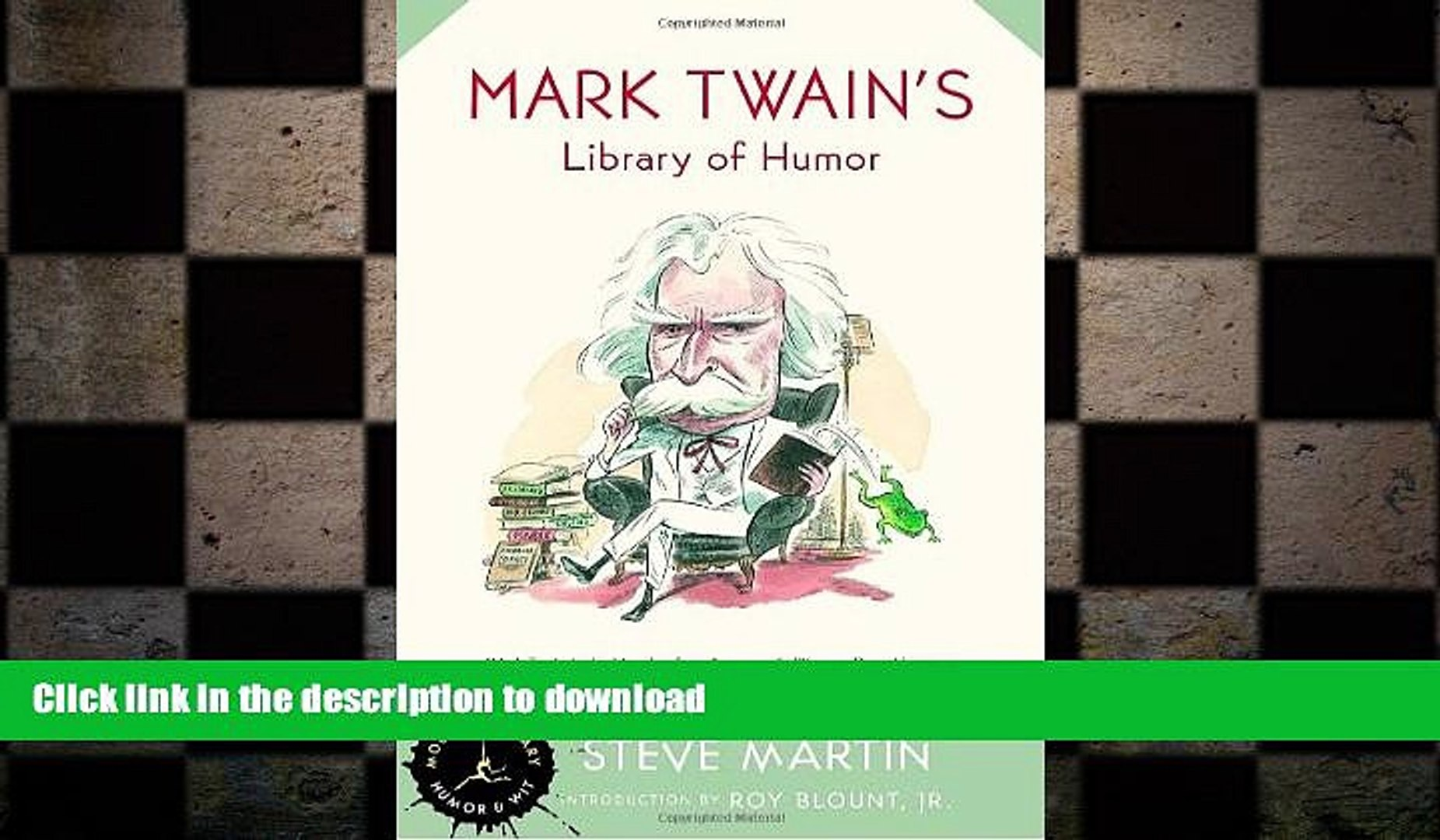 READ BOOK  Mark Twain s Library of Humor (Modern Library Humor and Wit) FULL ONLINE
