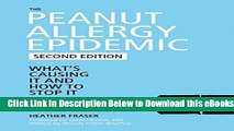 [PDF] The Peanut Allergy Epidemic: What s Causing It and How to Stop It Free Books