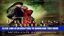 [PDF] The Princess Bride: S. Morgenstern s Classic Tale of True Love and High Adventure Popular
