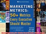 [PDF] Marketing Metrics: 50+ Metrics Every Executive Should Master Full Online