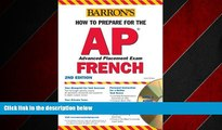 Enjoyed Read How to Prepare for the AP French with Audio CDs (Barron s How to Prepare for AP French)