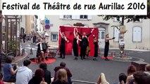 Festival Théâtre de rue Aurillac 2016