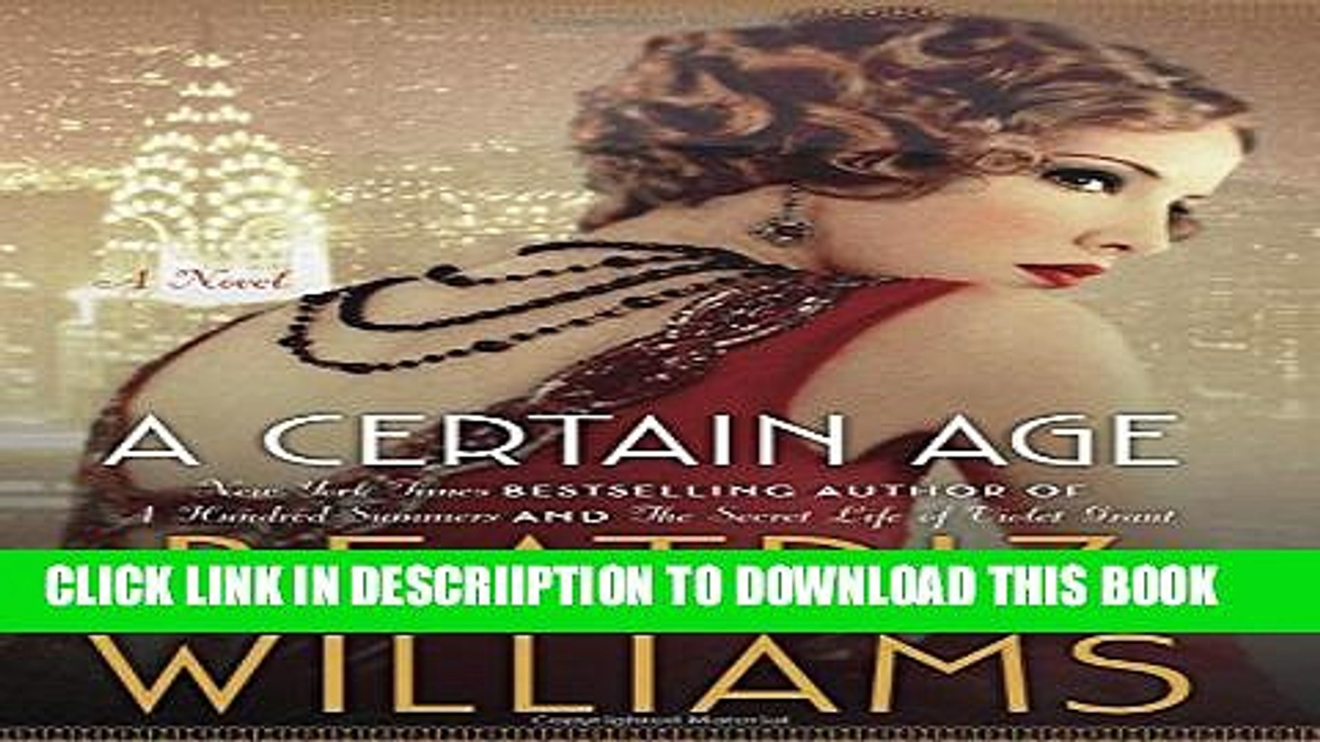 [New] A Certain Age: A Novel Exclusive Full Ebook