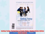 [PDF] Selling Today: Partnering to Create Value Student Value Edition (13th Edition) Full Colection