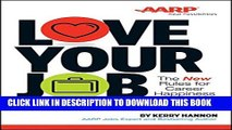 [PDF] Love Your Job: The New Rules for Career Happiness Popular Online