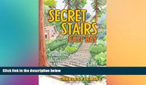 there is  Secret Stairs: East Bay: A Walking Guide to the Historic Staircases of Berkeley and
