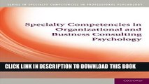 [PDF] Specialty Competencies in Organizational and Business Consulting Psychology Popular Colection