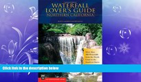 READ book  Waterfall Lover s Guide Northern California: More Than 300 Waterfalls from the North